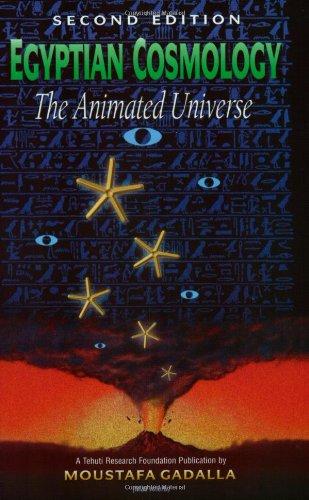 egyptian cosmology the animated universe - AbeBooks