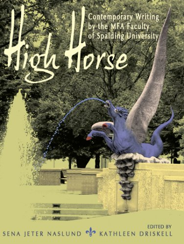 High Horse: Contemporary Writing by the MFA: Kathleen Driskell