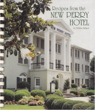 9780965252904: Recipes from the New Perry Hotel
