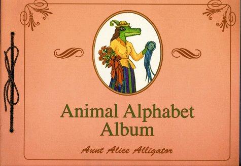 The Animal Alphabet Album: Marcus, Hal; Alligator,