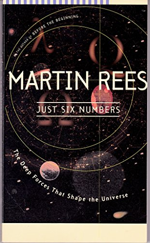 9780965256544: Just Six Numbers: The Deep Forces That Shape The Universe