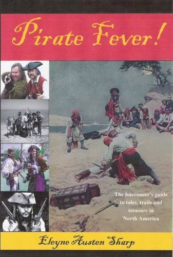Pirate Fever!: Sharp, Eleyne Austen