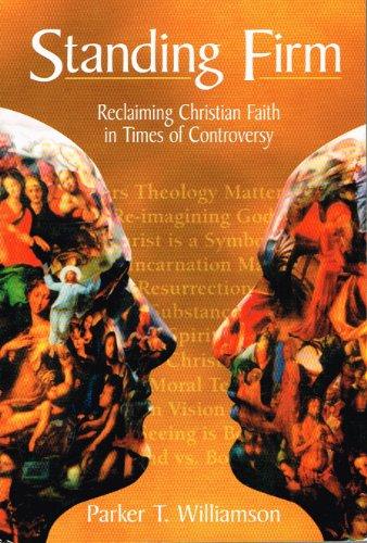 9780965260206: Standing Firm Reclaiming Christian Faith
