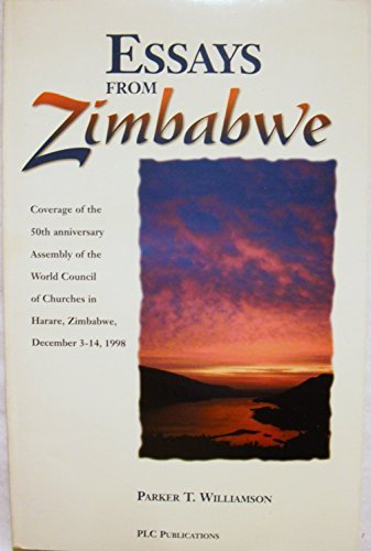Essays from Zimbabwe : Coverage of the: Parker T. Williamson