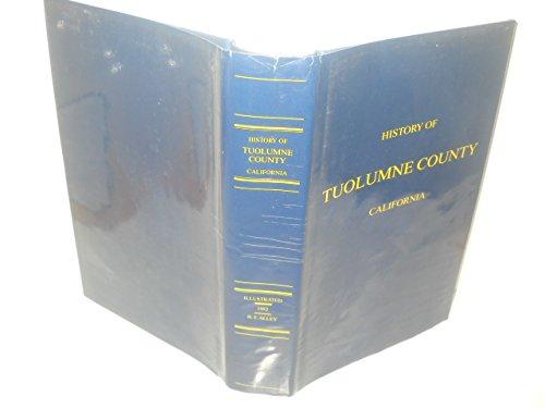 A History of Tuolumne County California: na