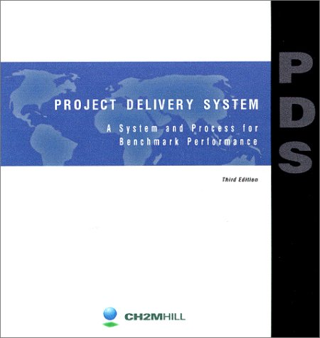 9780965261609: Project Delivery System : A System and Process for Benchmark Performance