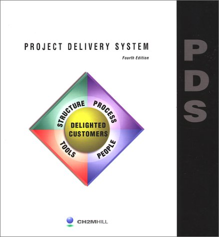 9780965261616: Project Delivery System: Fourth Edition