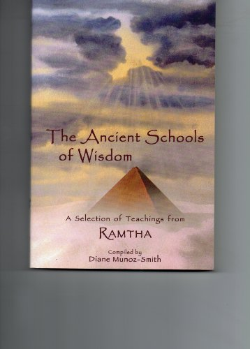 9780965262132: The Ancient Schools of Wisdom: A Selection of Teachings from Ramtha