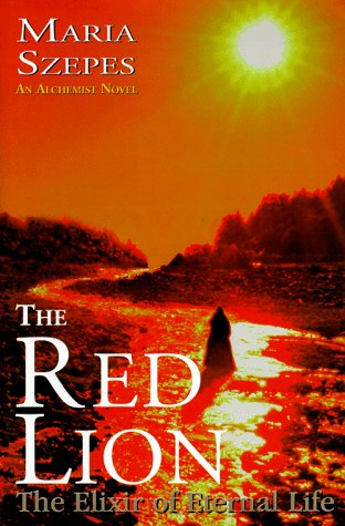The Red Lion: The Elixir of Eternal: Maria Szepes