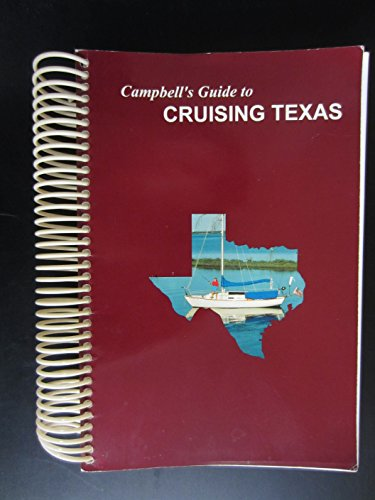 9780965263504: Campbell's guide to cruising Texas