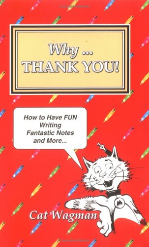 Why . THANK YOU!: Wagman, Cat
