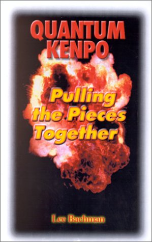 9780965267236: Quantum Kenpo: Pulling the Pieces Together