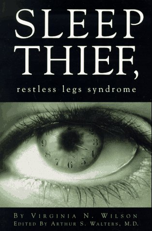 9780965268202: Sleep Thief, Restless Legs Syndrome