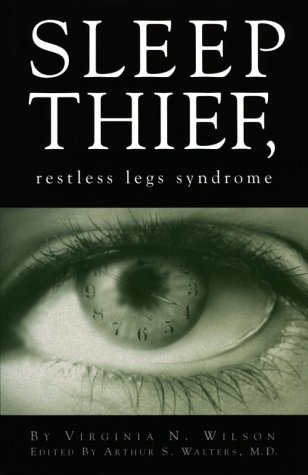 9780965268219: SLEEP THIEF, restless legs syndrome