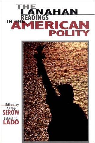 The Lanahan Readings in the American Polity: Ann G., Everett