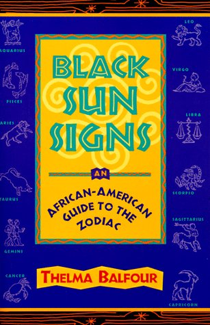 9780965270397: Black Sun Signs: An African-American Guide to the Zodiac