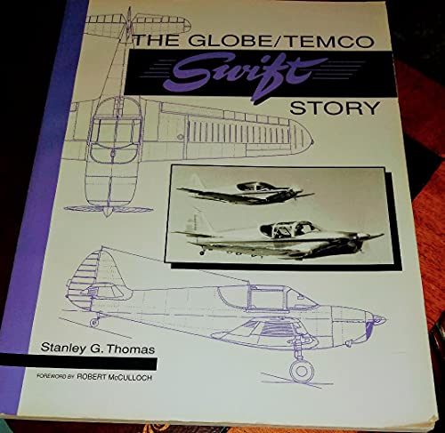 9780965272728: The Globe / Temco Swift Story