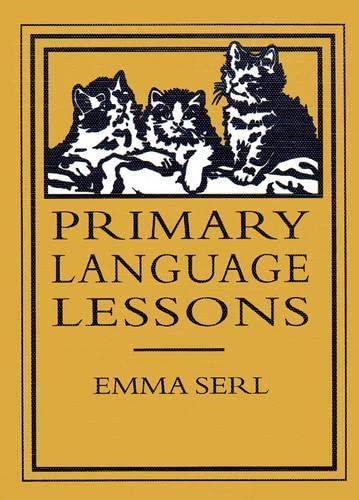 9780965273510: Primary Language Lessons