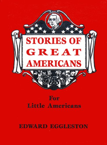 9780965273527: Stories of Great Americans for Little Americans