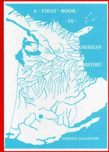 9780965273541: A First Book in American History: With Special Reference to the Lives and Deeds of Great Americans