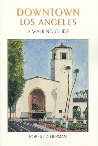 9780965275200: Downtown Los Angeles: A Walking Guide
