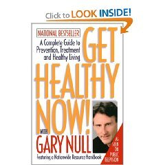 9780965275330: Get Healthy Now! With Gary Null