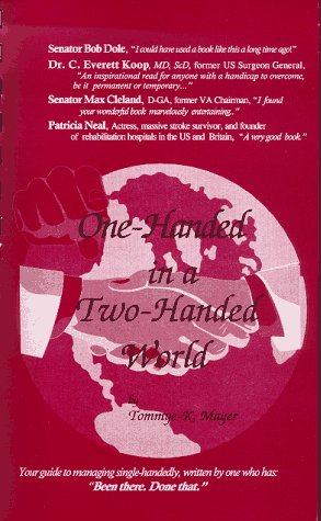 9780965280501: One-Handed in a Two-Handed World: Your Personal Guide to Managing Single-Handedly