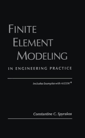 9780965280600: Finite Element Modeling: In Engineering Practice