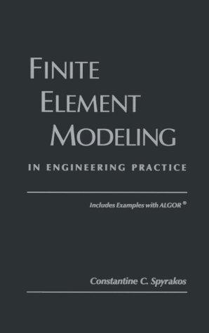 9780965280617: Finite Element Modeling: In Engineering Practice