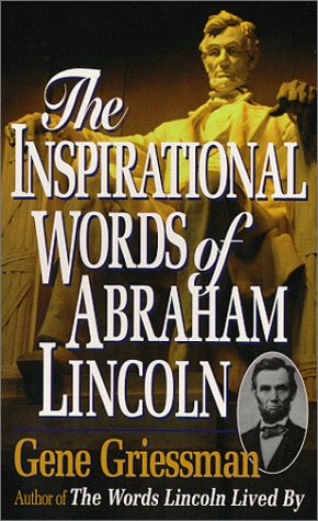 9780965283144: The Inspirational Words of Abraham Lincoln