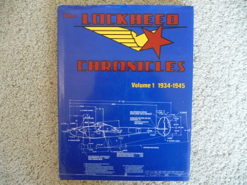 The Lockheed Chronicles: Volume 1 1934-1945: Jerry Hall