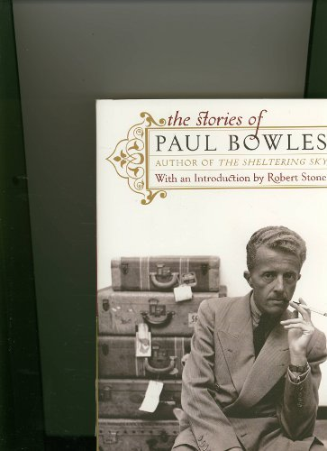 9780965283762: The Stories of Paul Bowles [Paperback] by