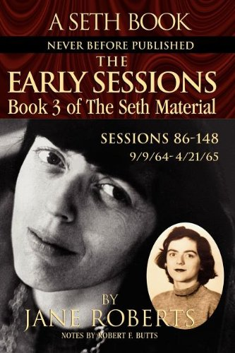 9780965285520: The Early Sessions: Sessions 86-148 : 9/9/64-4/21/65 (The Seth Material, Book 3)