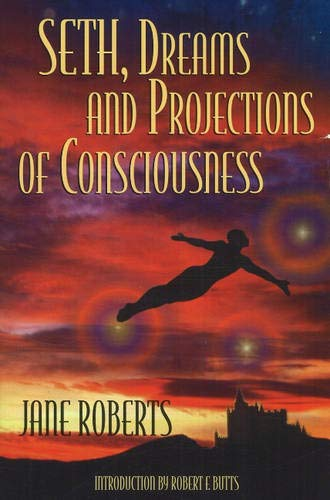 9780965285544: Seth Dreams and Projections Of Consciousness