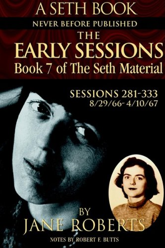 9780965285575: The Early Sessions: Sessions 281-333 : 8/29/66-4/10/67 (A Seth Book, Volume 7)