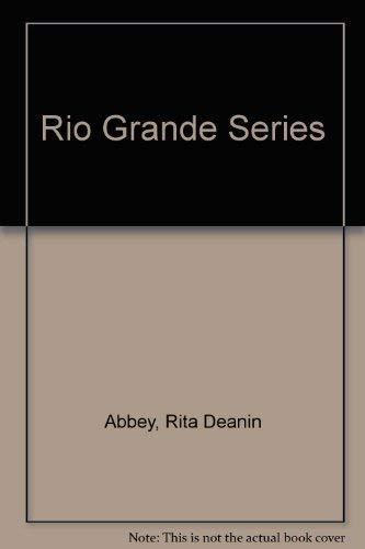 Rita Deanin Abbey Rio Grande Series: Abbey, Rita Deanin