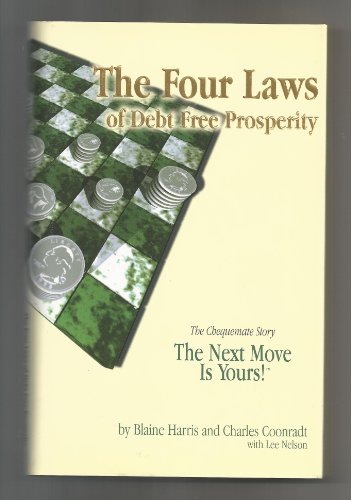 9780965287449: The Four Laws of Debt Free Prosperity