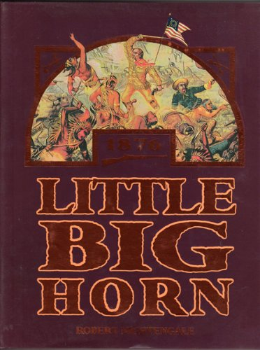 Little Big Horn: Nightengale, Robert