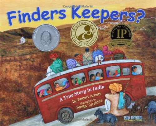Finders Keepers? (India Unveiled Childrens Series, 1): Robert A. Arnett