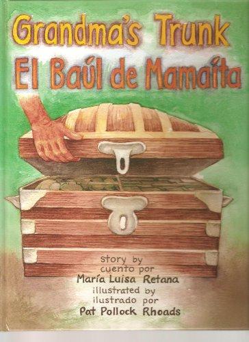 9780965292092: Grandma's Trunk/El baúl de Mamaíta (English and Spanish Edition)
