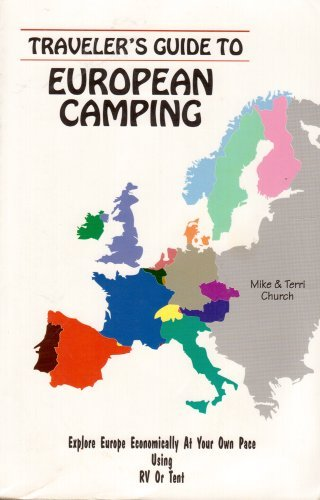 Traveller's Guide to European Camping: Explore Europe: Church, Mike &