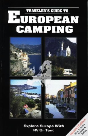 9780965296830: Traveler's Guide to European Camping: Explore Europe With Rv or Tent (Traveler's Guides to European Camping: Explore Europe with RV or Tent)