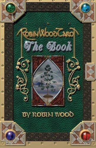 9780965298414: Robin Wood Tarot: The Book