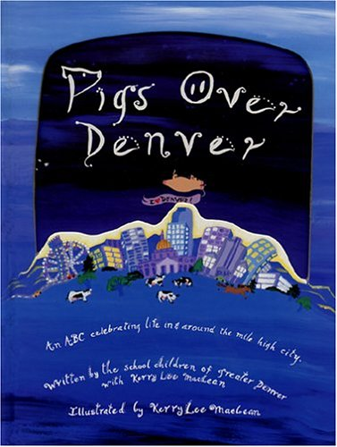 Pigs Over Denver: Kerry Lee MacLean