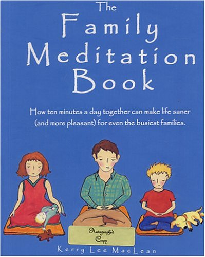 The Family Meditation Book: Kerry Lee MacLean