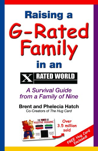 9780965301299: Raising a G-Rated Family in an X-Rated World