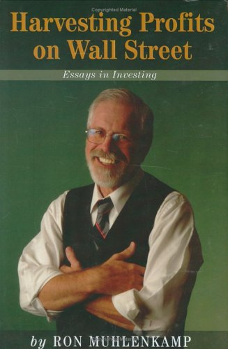 9780965301534: Harvesting Profits on Wall Street: Essays in Investing