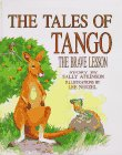 9780965303408: The tales of Tango: The brave lesson