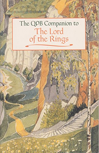 9780965307888: The Lord of the Rings: The QPB Companion to the Lord of the Rings (The Companion to the Lord of the Rings) (The Companion to the Lord of the Rings)
