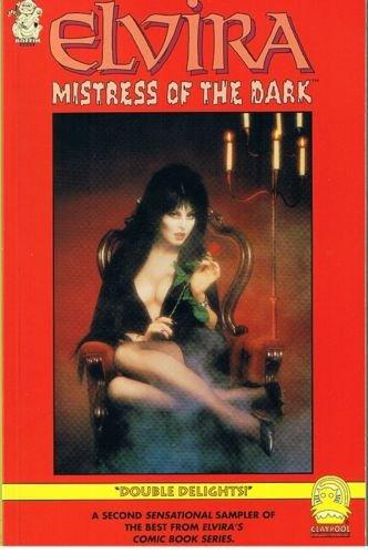 "Elvira, Mistress of the Dark Trade Paperback #2: ""Double Delights!"": Howell, Richard, ed...."